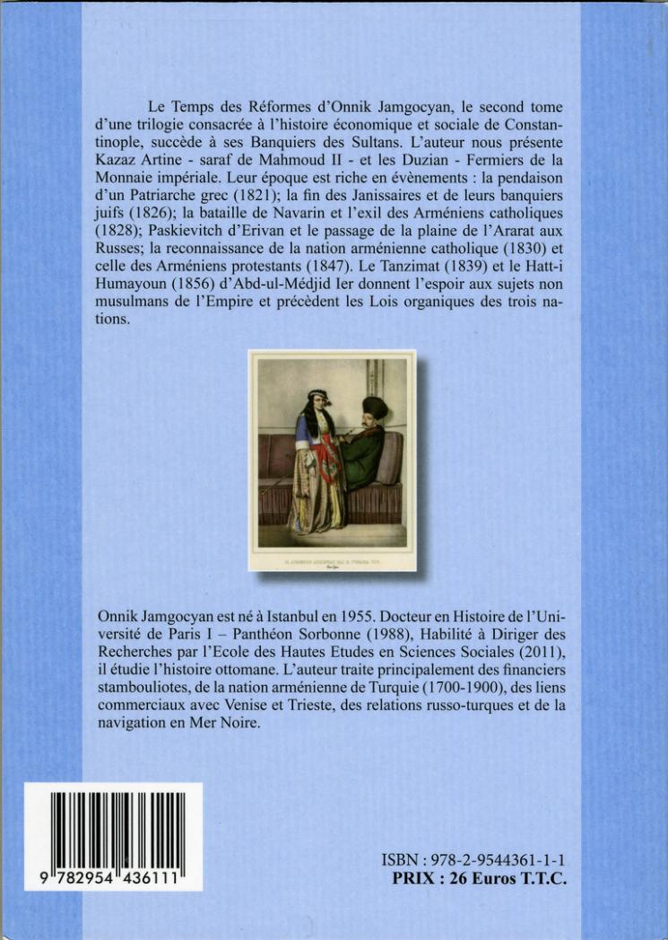 CATHOLIQUES ET PROTESTANTS A CONSTANTINOPLE 1780-1860 - HAUTE FINANCE ARMENIENNE